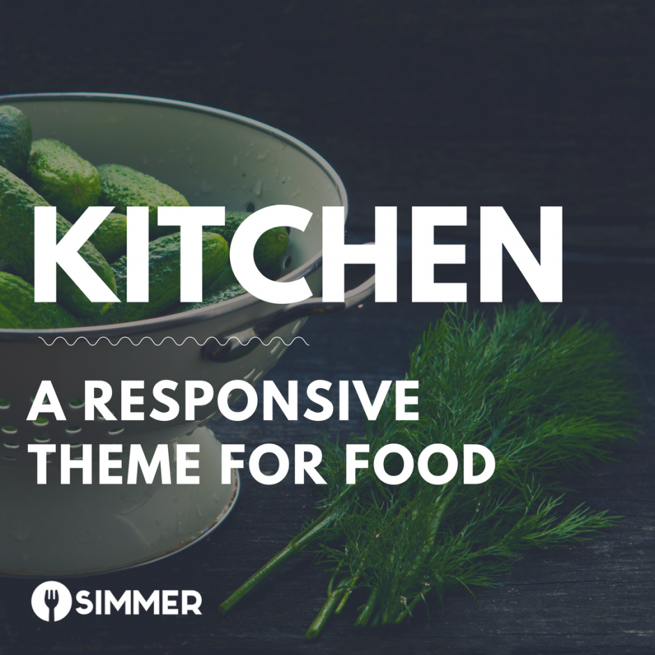 "Pickling cucumbers and dill on a rustic counter with text overlay, ""Kitchen: a responsive theme for food"""